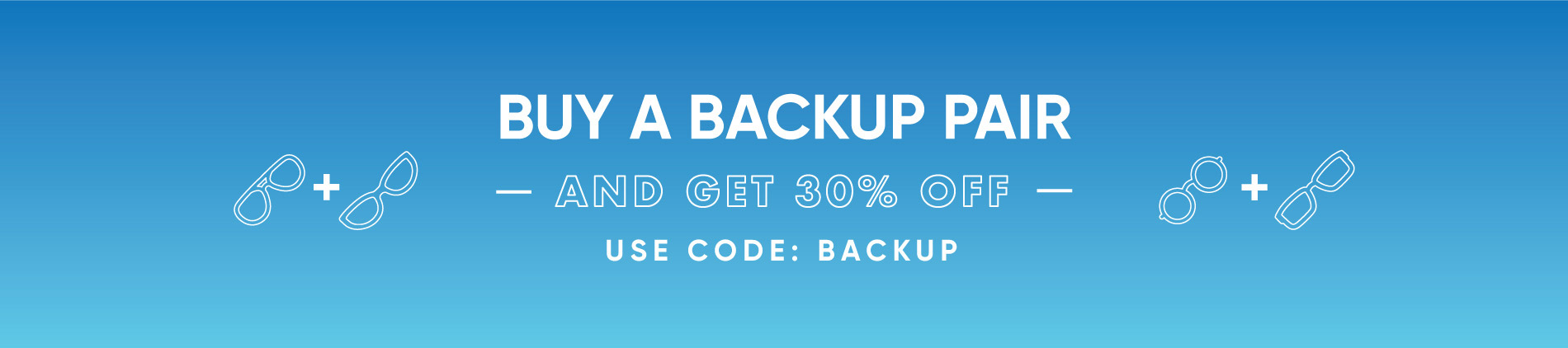 Save 30% off Backup Pair